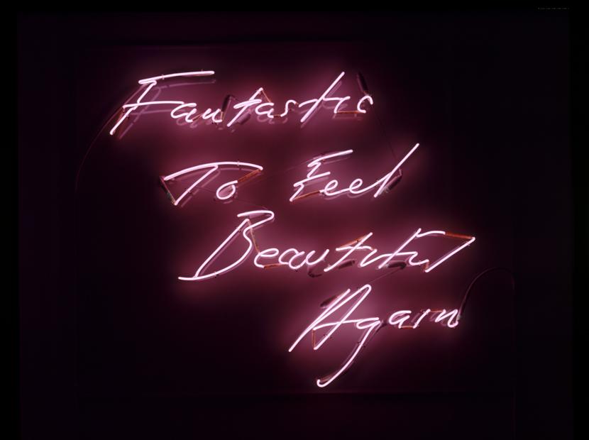 Tracey Emin, Fantastic to Feel Beautiful Again, 1997