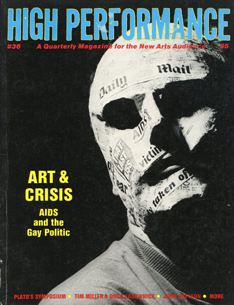 High Performance #36, 1986. A Quarterly Magazine for the New Arts Audience.