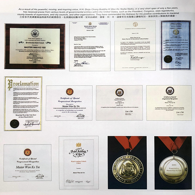 Recognitions from (l-r): George W. Bush, Dianne Feinstein, Arnold Schwarzenegger, Gray Davis, Willie Brown, Adam Schiff, Hilda Solis, and Phillip King. Source: A Treasury of True Buddha-Dharma, pg. 210.