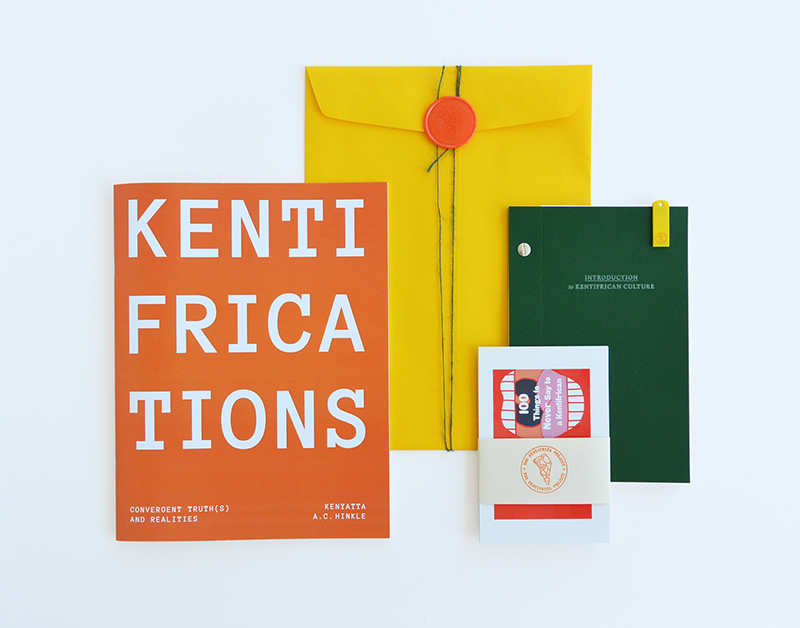 Kenyatta A.C. Hinkle, Kentifrications: Convergent Truth(s) and Realities (Los Angeles: Occidental College, 2018), designed by Sming Sming Books.