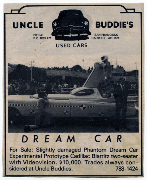 "An advertisement for the sale of the Phantom Dream Car. ""Uncle Buddie,"" the quintessential used car salesman, was an Ant Farm character often performed by Chip Lord. From the Ant Farm Archive, housed at the Berkeley Art Museum and Pacific Film Archive."